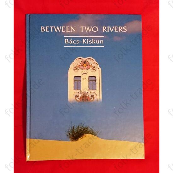 Between Two Rivers   /Két folyó között